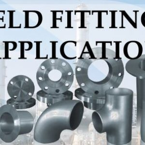 Buttweld fittings and their applications